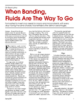 When Banding, Fluids Are The Way To Go