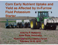 Corn Grain Yield and Early Nutrient Uptake as Affected by In-Furrow Application of Potassium Fluid Fertilizer