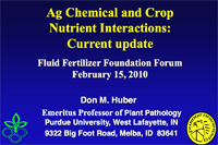 Ag Chemical and Crop Nutrient Interactions – Current Update