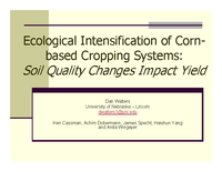 Ecological Intensification of Cornbased Cropping Systems: Soil Quality Changes Impact Yield