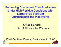 Enhancing Continuous Corn Production Under High-Residue Conditions with Starter Fluid Fertilizer Combinations and Placements