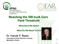 Reaching The 300 BuA Corn Threshold – What Have We Done and What Do We Need To Do