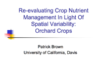 Re-evaluating Crop Nutrient Management In Light Of Spatial Variability: Orchard Crops