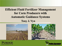 Efficient Fluid Fertilizer Management for Corn Producers with Automatic Guidance Systems