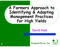 A Farmers Approach to Identifying & Adopting Management Practices for High Yields