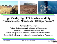 High Yields, High Efficiencies, and High Environmental Standards: A Pipe Dream