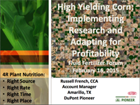 High Yielding Corn: Implementing Research and Adapting for Profitability