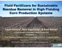 Fluid Fertilizers for Sustainable Residue Removal in High-Yielding Corn Production Systems