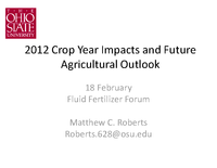 2012 Crop Year Impacts and Future Agricultural Outlook