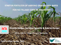 Starter Fertilizer of Varying Grades and Rates for No-Tillage Corn in Argentina