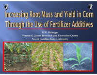 Increasing Root Mass and Yield in Corn Through the Use of Fertilizer Additives
