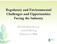 Regulatory and Environmental Challenges and Opportunities Facing the Industry