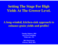 Setting The Stage For High Yields At The Grower Level
