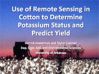 Use of Remote Sensing in Cotton to Determine Potassium Status and Predict Yield