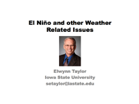 El Niño and Other Weather Related Issues