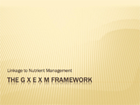 Linkage to Nutrient Management: The G X E X M Framework