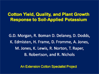 Cotton Yield, Quality, and Plant Growth Response to Soil-Applied Potassium An Extension Cotton Specialist Project