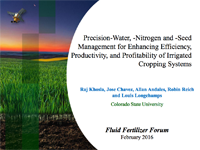 Precision-Water, -Nitrogen and -Seed Management for Enhancing Efficiency, Productivity, and Profitability of Irrigated Cropping Systems