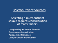 Micronutrient Sources – Selecting a micronutrient source requires consideration of many factors.