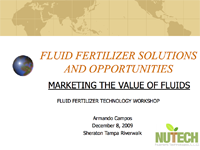 Fluid Fertilizer Solutions and Opportunities – Marketing the Value of Fluids