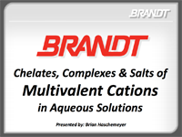 Chelates, Complexes & Salts of Multivalent Cations in Aqueous Solutions