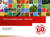 Fluid Compatibility Issues – Pesticides