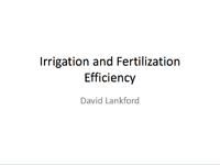 Irrigation and Fertilization Efficiency
