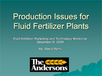 Production Issues for Fluid Fertilizer Plants