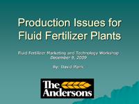 Production Issues for Fluid Fertilizer Plants