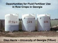 Opportunities for Fluid Fertilizer Use in Row Crops in Georgia