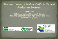 Starters: Value of N-P-K-S-Zn in Current Production Systems