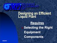 Designing an Efficient Liquid Plant