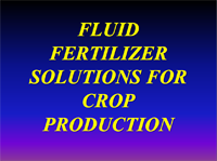 Fluid Fertilizer Solutions for Crop Production
