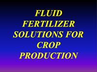 Fluid Fertilizer Solutions for Crop Production