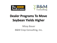 Dealer Programs To Move Soybean Yields Higher