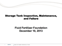 Storage Tank Inspection, Maintenance and Failure