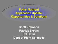 Foliar Nutrient Application Update: Opportunities & Solutions