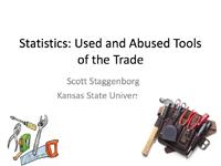 Statistics Use and Misuse