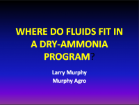 Where Do Fluids Fit In A Dry-Ammonia Program?