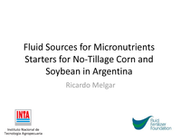 Fluid Sources for Micronutrients Starters for No-Tillage Corn and Soybean in Argentina