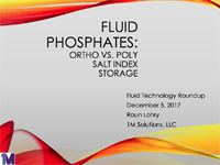 Fluid Phosphates : Ortho vs. Poly/Salt Index/Storage