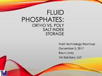 Fluid Phosphates : Ortho vs. Poly/Salt Index/Storage