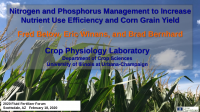 Nitrogen and Phosphorus Management to Increase Nutrient Use Efficiency and Corn Grain Yield – Below, Winans, and Bernhard