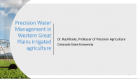 Precision Water Management in Western Great Plains irrigated agriculture – Khosla